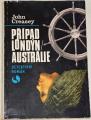 Creasey John - Případ Londýn-Austrálie