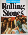 Dalton David, Farren Mick - Rolling Stones jejich vlastními slovy