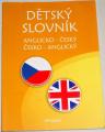 Dětský slovník anglicko-český, česko-anglický