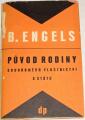 Engels Bedřich - Původ rodiny, soukromého vlastnictví a státu