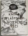 Faber Michel - Kniha nových zvláštních věcí
