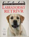 Fogle Bruce - Labradorský retrívr