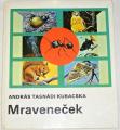 Kubacska András Tasnádi - Mraveneček