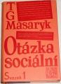 Masaryk T. G. - Otázka sociální, svazek 1