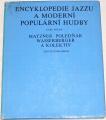 Matzner, Poledňák - Encyklopedie jazzu a moderní populární hudby