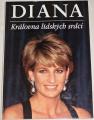 O´Mara Michael - Diana: Královna lidských srdcí
