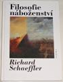Schaeffer Richard - Filosofie náboženství
