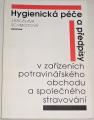 Schmidtová Jaroslava - Hygienická péče a předpisy