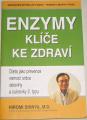 Shinya Hiromi - Enzymy, klíče ke zdraví