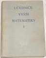 Smirnov V. I. - Učebnice vyšší matematiky I.