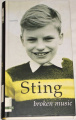 Sting - Broken Music (Rozbitá hudba)