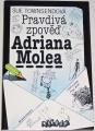 Townsendová Sue - Pravdivá zpověď Adriana Molea