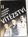 Čakovskij Alexandr - Vítězství II.