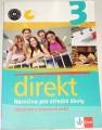 direkt 3 - Němčina pro střední školy: Učebnice a pracovní sešit
