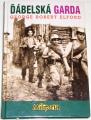Elford George Robert - Ďábelská brigáda