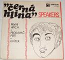 EP Speakers - Černá hlína, První hřích, Prodavač peří, Kvítek