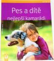 Falke Kristina - Pes a dítě, nejlepší kamarádi