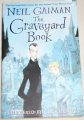 Gaiman Neil - The Graveyard Book