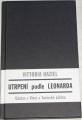 Haziel Vittoria - Utrpení podle Leonarda