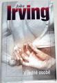 Irving John - V jedné osobě