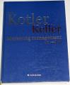 Kotler Philip, Keller Kevin Lane - Marketing management