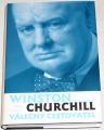 Lavery Brian - Winston Churchill, válečný cestovatel
