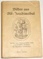 Lorenz Hans - Bilder aus Alt-Joachimsthal