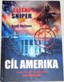 McEwen Scott - Elitní sniper: Cíl Amerika