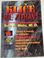 Mein Eric A. - Klíče ke zdraví