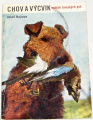 Najman Josef - Chov a výcvik malých loveckých psů