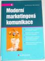 Přikrylová Jana, Jahodová Hana - Moderní marketingová komunikace