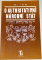 Rataj Jan - O autoritativní národní stát