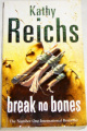 Reichs Kathy - Break no Bones