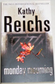 Reichs Kathy - Monday Mourning