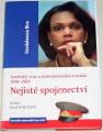 Rice Condoleezza - Nejisté spojenectví