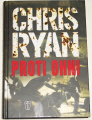 Ryan Chris - Proti ohni