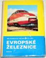 Antonický Stanislav - Evropské železnice