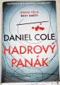 Cole Daniel - Hadrový panák