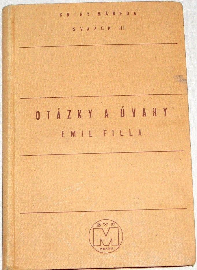 Filla Emil - Otázky a úvahy