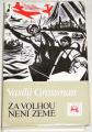 Grossman Vasilij - Za Volhou není země