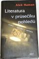 Haman Aleš - Literatura v průsečíku pohledů