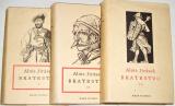 Jirásek Alois - Bratrstvo I. - III. díl