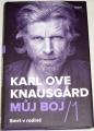Knausgård Karl Ove: Můj boj 1 - Smrt v rodině