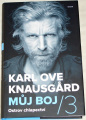 Knausgård Karl Ove: Můj boj 3 - Ostrov chlapectví