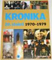 Kronika 20. století  1970 - 1979  8. díl