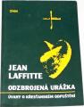 Laffitte Jean - Odzbrojená urážka
