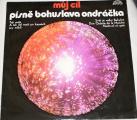 LP Můj cíl - písně Bohuslava Ondráčka