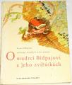 Olbracht Ivan - O mudrci Bidpajovi a jeho zvířátkách