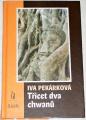 Pekárková Iva  -  Třicet dva chwanů