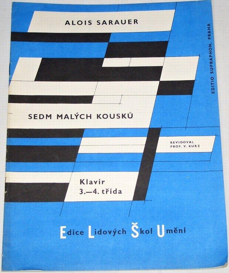 Sarauer Alois - Sedm malých kousků (Klavír 3.-4. třída)